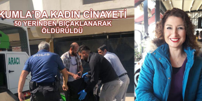 Gemlik Kumla'da mahallesinde kadın cinayeti..