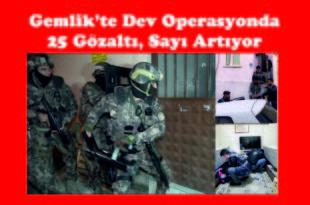 Dev Operasyonda 25 Gözaltı, Sayı Artıyor