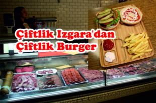 Çiftlik Izgara'dan Çiftlik Burger