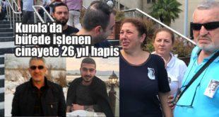 Gemlik'te büfede işlenen cinayete 26 yıl hapis