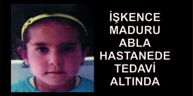 Suriyeli Çocuk Olayında Ablada İşkence Mağduru