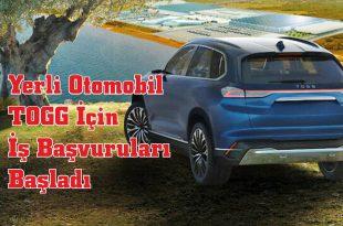 Yerli Otomobil TOGG İçin İş Başvuruları Başladı