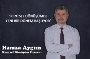 """""""KENTSEL DÖNÜŞÜMDE YENİ BİR DÖNEM BAŞLIYOR"""""""