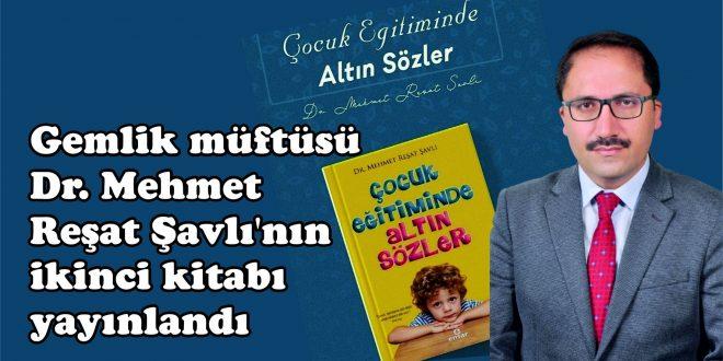 Gemlik müftümüz Dr. Mehmet Reşat Şavlı'nın ikinci kitabı yayınlandı