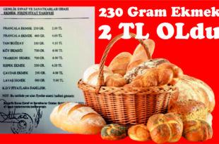 230 Gram Ekmek 2 TL Oldu