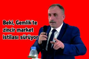 Beki, Gemlik'te zincir market istilası sürüyor
