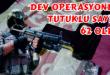Dev Operasyonda Tutuklu Sayısı 62 Oldu